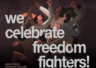 We Celebrate Freedom Fighters!